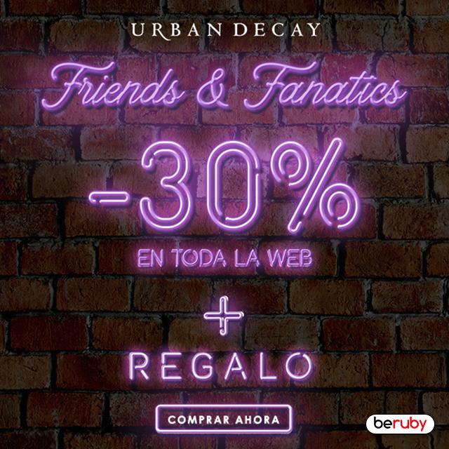 ¡30% de descuento en el Friends & Fanatics de Urban Decay!