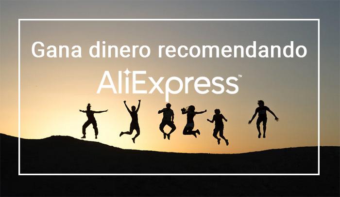 Gana dinero recomendando productos de Aliexpress